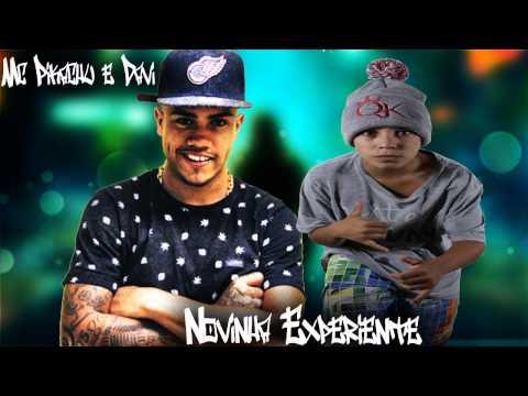 MC Pikachu e MC Davi - Novinha Experiente DJ Menor SP Lançamento Oficial 2015