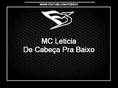 MC Leticia - De Cabeça Pra Baixo Com a Bunda Pra Cima DJS WESLEY DA LAZER DIGITAL E HENRIQUE DA VK 0