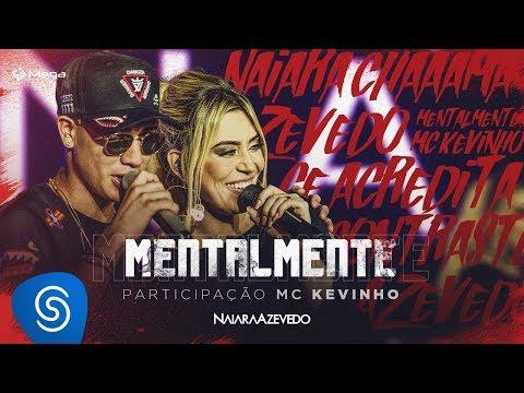 Naiara Azevedo - Mentalmente part MC Kevinho DVD Contraste