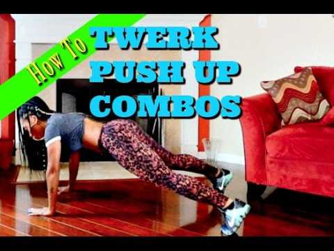 How To Do A Twerk Booty Popping Push Up with Combos -KeairaLaShae