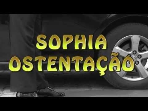 Sophia Ostentac a o - Clipe Oficial HD