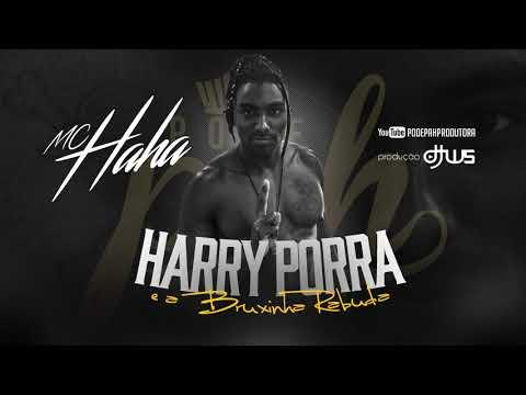 Mc Maha - Harry Porra e a Bruxinha Rabuda DJ WS