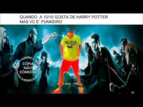 Quando a 10 10 gosta de Harry Potter mas você é funkeiro