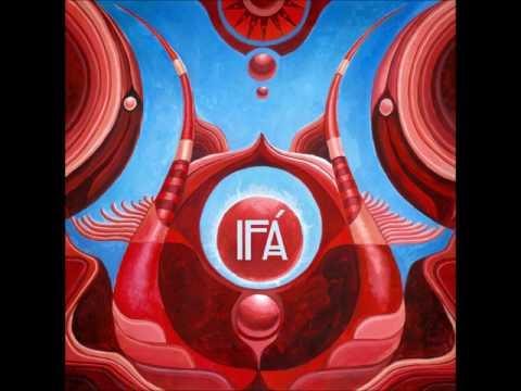 IFÁ - Ijexá Funk Afrobeat Full Album