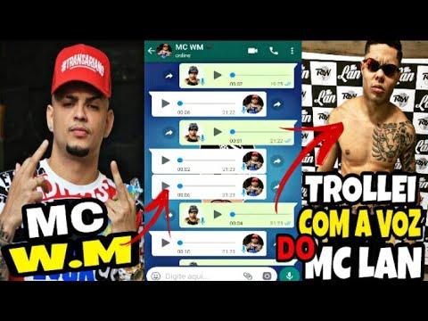 TROLLEI O MC WM COM A VOZ DO MC LAN