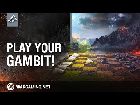 World of Tanks Play your Gambit