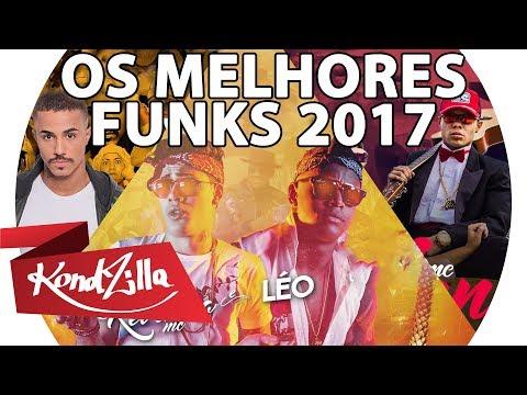 TOP FUNK 2017 OS MELHORES E MAIS TOCADOS DE 2017 MC LAN KEVINHO WM LIVINHO E MAIS