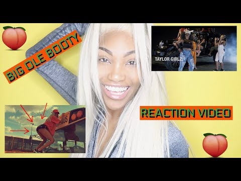 TAYLOR GIRLZ BIG OLE BOOTY OFFICIAL MUSIC VIDEO REACTION MINI TWERK SESSION