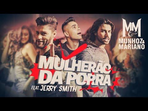 Munhoz e Mariano - Mulherão da Porra feat Jerry Smith Lyric Video