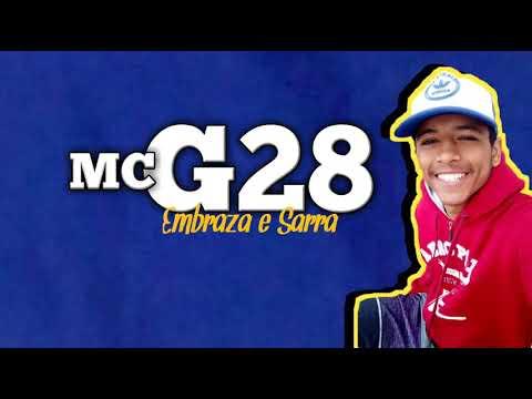 MC G28 - Embraza e Sarra DJ Lucas