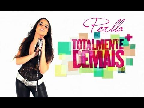 MC Perlla - Totalmente Demais HD