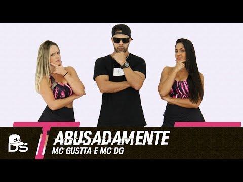 Abusadamente - MC Gustta e MC DG - Cia Daniel Saboya Coreografia