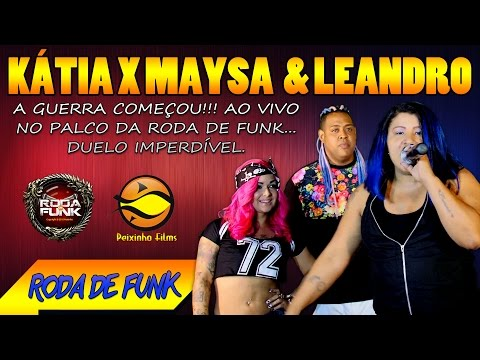 MC Kátia X Leandro e Maysa Duelo ao vivo no palco da Roda de Funk Exclusivo