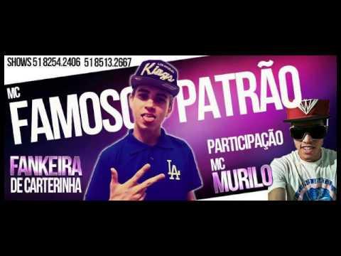 FUNKEIRA DE CARTERINHA - Musica nova Mc famoso patrão part-mc murilo