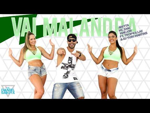 Vai Malandra - Anitta Mc Zaac Maejor ft Tropkillaz & DJ Yuri Martins - Cia Daniel Saboya