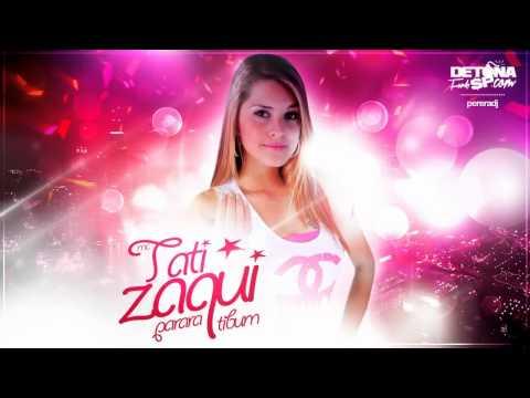 MC Tati Zaqui - Parara Tibum à udio Oficial