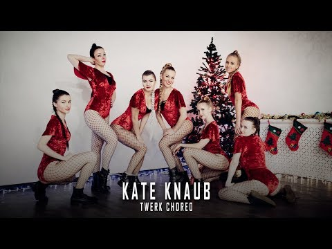 TWERK CHOREO by KATYA KNAUB NEW YEAR BOOTY DANCE