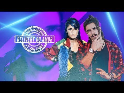 Lorenzo Castro ft Tati Zaqui- Delivery do Amor Lyric Video