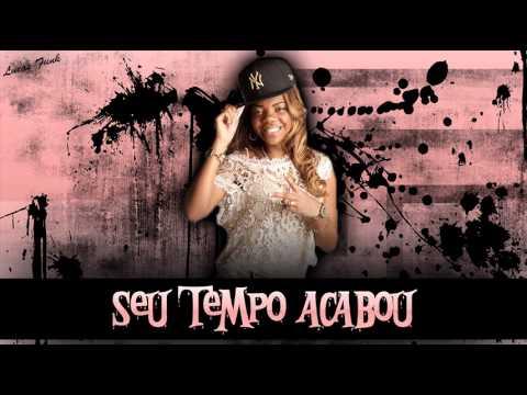 MC Beyonce - Seu Tempo Acabou DJ Will 22 2013