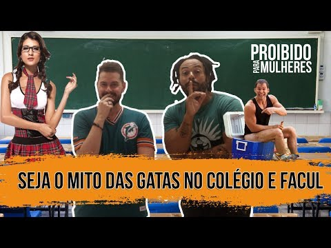 SEJA POPULAR COM AS GATAS NO COLÉGIO E FACULDADE