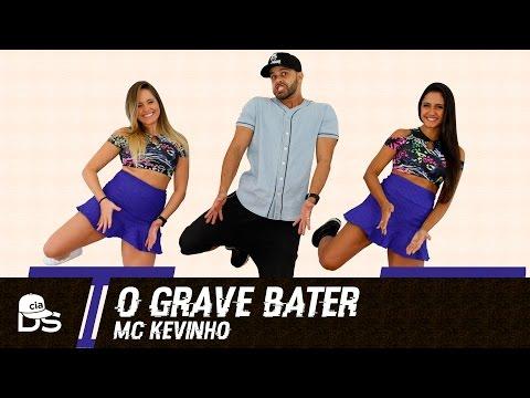 O Grave Bater - Mc Kevinho - Cia Daniel Saboya Coreografia