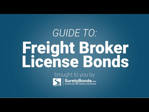 Guide to Freight Broker License Bonds