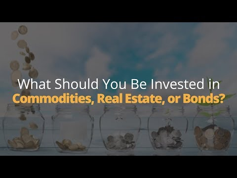 How to Invest Commodities Real Estate or Bonds Phil Town