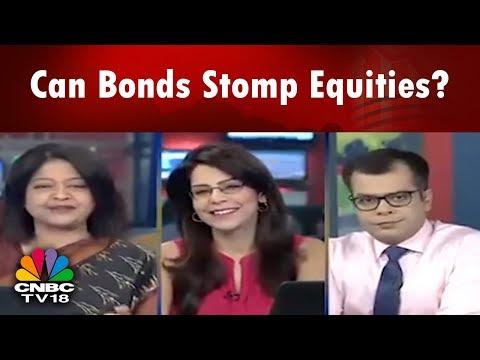 Can Bonds Stomp Equities Bazaar Morning Call Part 01 CNBC TV18