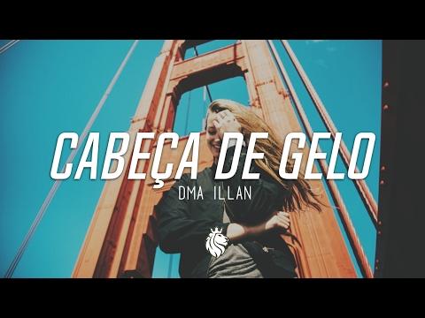 DMA ILLAN - Cabeça De Gelo Trap Remix