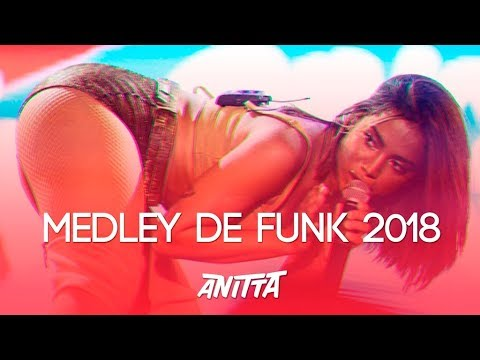 ANITTA - MEDLEY FUNK 2018 Download na descrição