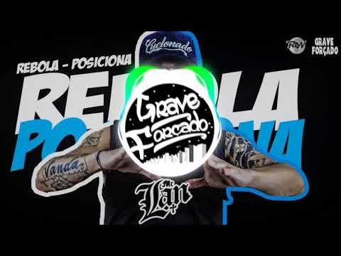 MC Lan - Rebola - Posiciona e Quebra DJ Loiraoh Com Grave