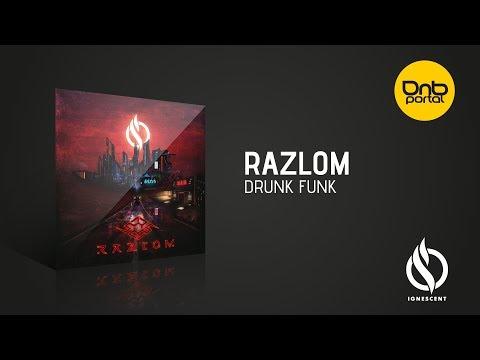 Razlom - Drunk Funk Ignescent Recordings