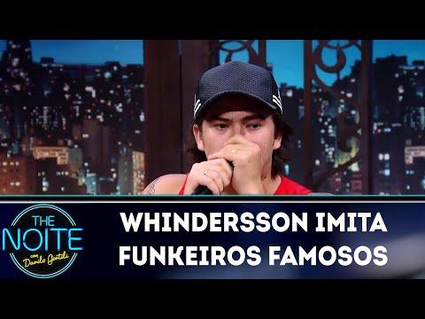 Whindersson imita funkeiros famosos The Noite 19 03 18