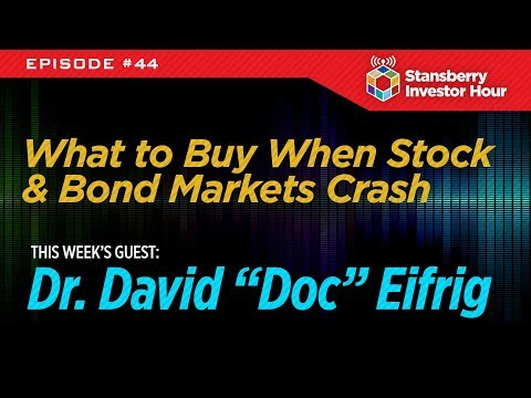 What to Buy When Stock & Bond Markets Crash