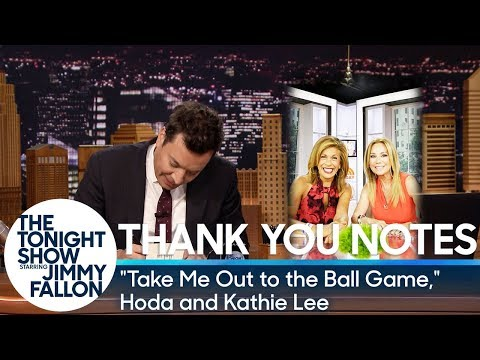 Thank You Notes Take Me Out to the Ball Game Hoda and Kathie Lee