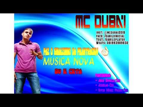 MC Dubai - BU E CETA MUSICA NOVA VERÃO 2K18