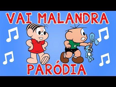 Música VAI MALANDRA Paródia com Cebolinha Mônica e Cascão Versão Infantil