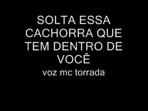 MC TORRADA E LANNA -SOLTA ESSA CACHORRA dado dj