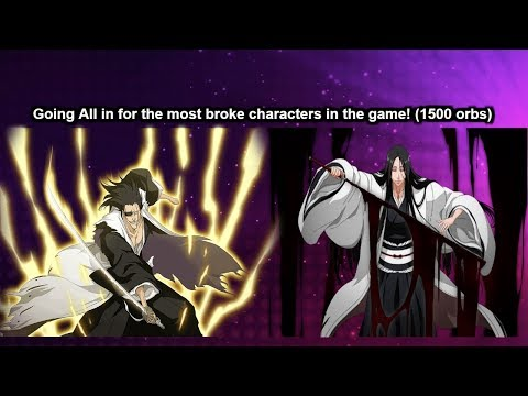 You can bet boo Im going for Retsu 1500 orbs bleach brave souls