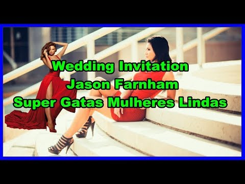 Wedding Invitation - Jason Farnham Super Gatas Mulheres Lindas