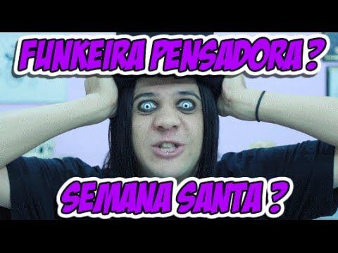 FUNKEIRA FILÓSOFA E SEMANA SANTA - ChocolaTV 106