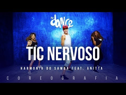 Tic Nervoso - Harmonia do Samba feat Anitta FitDance TV Coreografia Dance Video