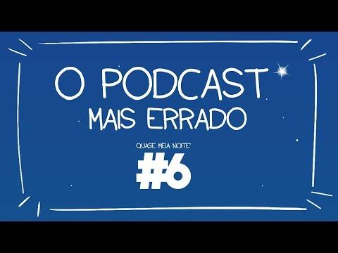 6 - O PODCAST MAIS ERRADO ft GEMAPLYS