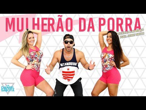 Mulherão da Porra - Munhoz e Mariano feat Jerry Smith - Cia Daniel Saboya Coreografia