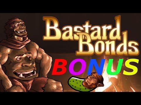 Let's Play Bastard Bonds BONUS Peregrine's Pickle Peculiarity & Others