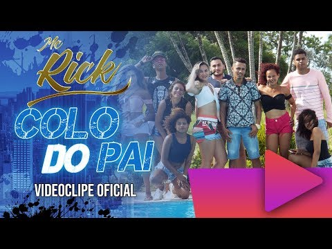 Mc Rick - Colo Do Pai Clipe Oficial