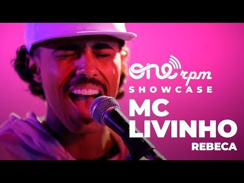 MC Livinho - Rebeca - ONErpm Showcase