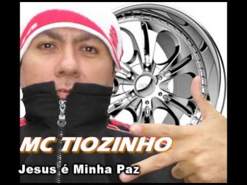 Mc Tiozinho Jesus é Minha Paz Musica 100 Registrad a