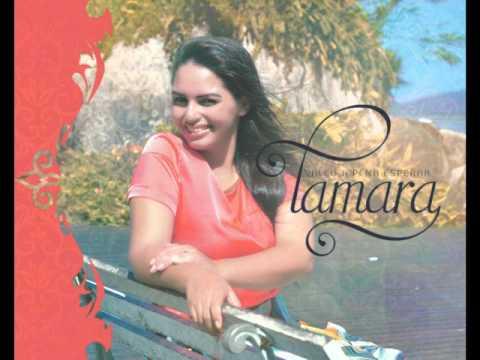 Tamara Valeu a Pena Esperar