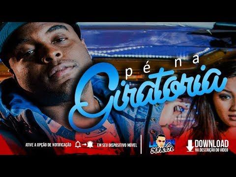 MC Kelvinho - Pe na Giratoria Letra da Música DJay W